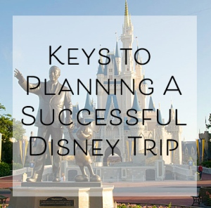 Keys to Planning a Successful Trip